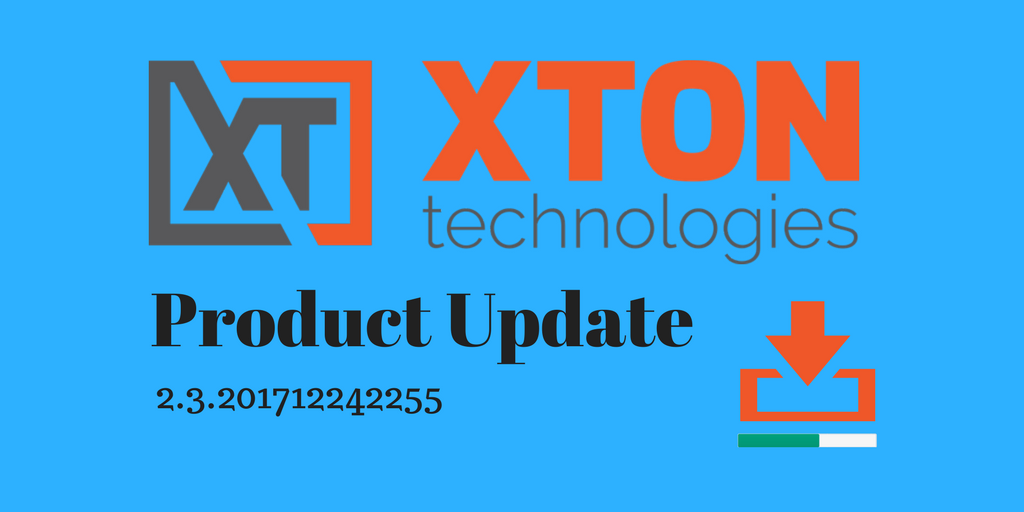 Xton Technologies XtonTech Product Update Privileged Account and Access Management auto-termination progress bar file browser