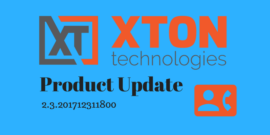 XtonTech Product Update 2.3.201712311800 Emergency Workflow mass requests mass approve reset after connect