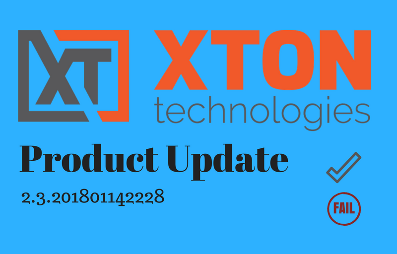 XtonTech PAM privileged account management Product Update 2.3.201801142228 connection status report, workflow configuration for folders and records, IP address in the audit report