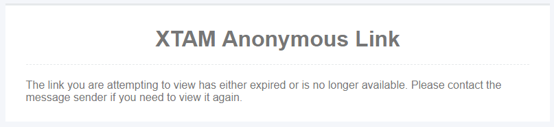 XTAM Anonymous Links - Content Blocked due to Expired Link